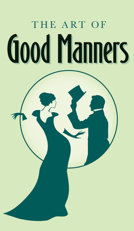 The Art of Good Manners