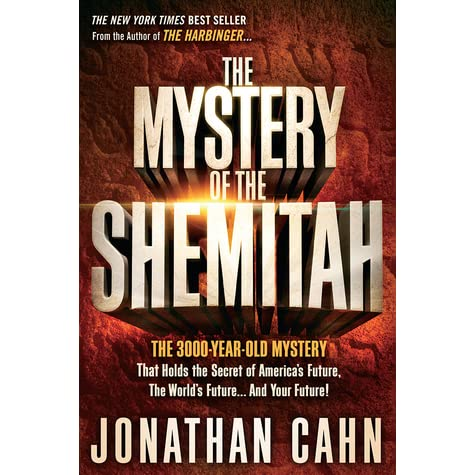 The mystery of the shemitah the 3000 year old mystery that holds the mystery of the shemitah the 3000 year old mystery that holds the secret of americas future the worlds future and your future by jonathan cahn fandeluxe Gallery