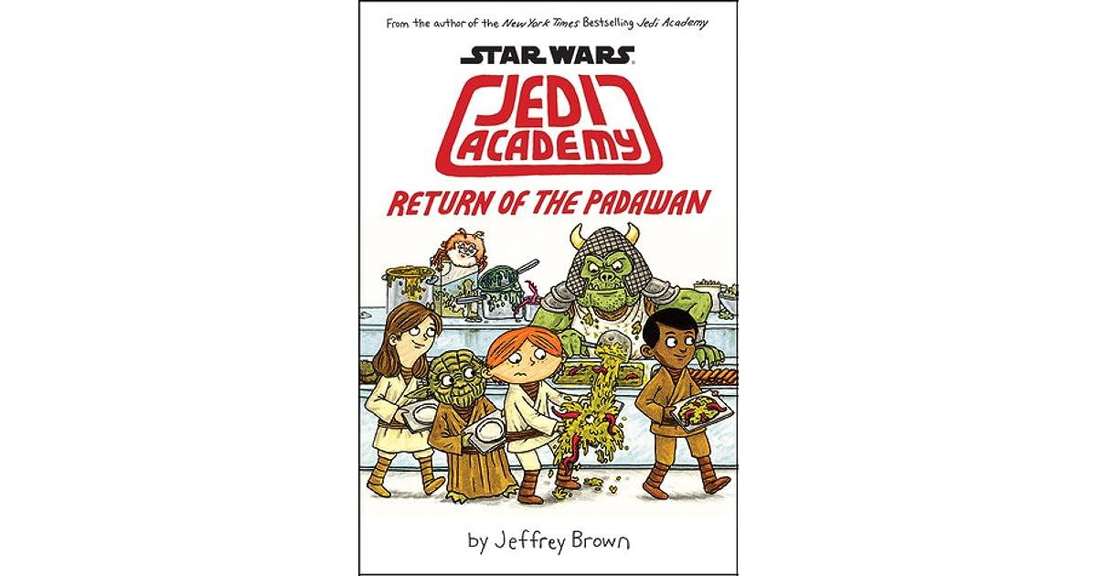 Star Wars Jedi Academy Return Of The Padawan By Jeffrey Brown
