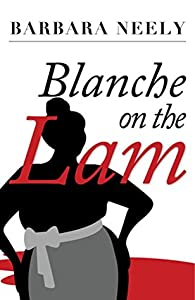 Blanche on the Lam (Blanche White #1)