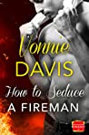 How to Seduce a Fireman (Wild Heat, #1)