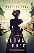 Secrets of Sloane House (Chicago World's Fair Mystery, #1)
