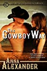 The Cowboy Way (Men of the Sprawling A Ranch #1)