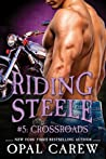 Riding Steele: Crossroads (Riding Steele, #5)