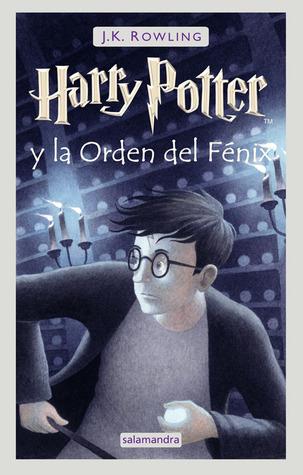 Harry Potter y la Orden del Fénix (Harry Potter, #5)