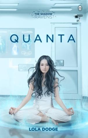 Quanta (The Shadow Ravens, #2)