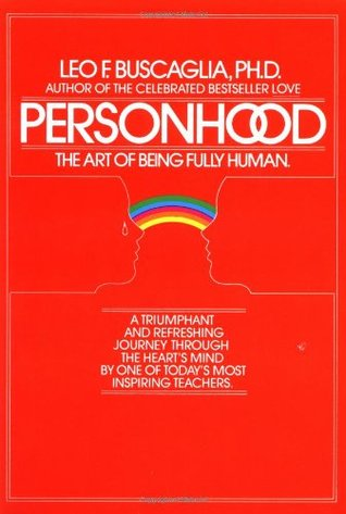 Personhood: The Art of Being Fully Human