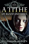 A Tithe of Blood and Ashes