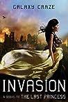 Invasion (Last Princess, #2)