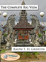The Complete Rig Veda