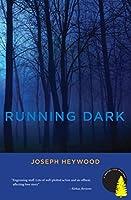 Running Dark: A Woods Cop Mystery (Woods Cop Mysteries)