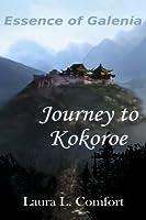 Journey to Kokoroe (Essence of Galenia #1)