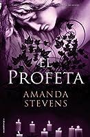 El profeta (La reina del cementerio, #3)