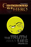 The Truth About Lies (Chronicles of a Hero 6)