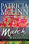 Match Made in Wyoming (Wyoming Wildflowers, #2)
