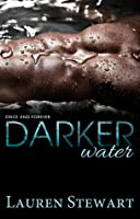Darker Water (Once and Forever, #1)