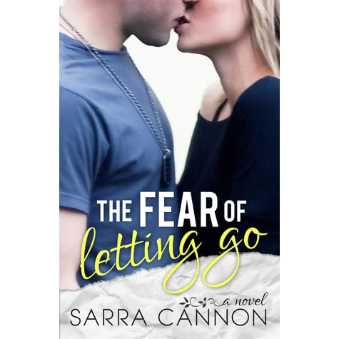 The Fear of Letting Go (Fairhope, #3) by Sarra Cannon