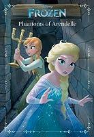 Frozen: Phantoms of Arendelle