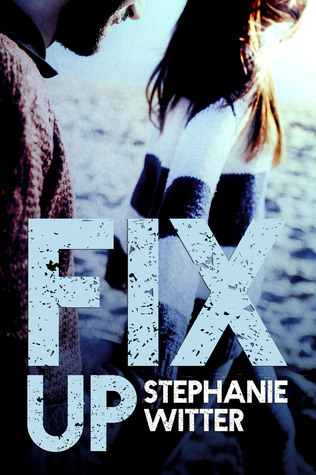 Fix Up (Patch Up, #2)
