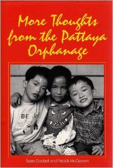 More Thoughts from the Pattaya Orphanage