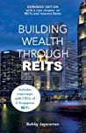 Book cover for Building Wealth Through REITS (Expanded Edition)