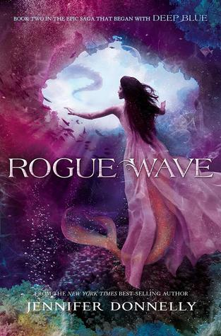Rogue Wave (Waterfire Saga, #2)