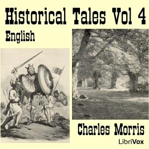 Historical Tales, Vol IV: English