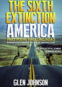 The Sixth Extinction: America – Part Four: The Long Road.
