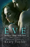 The Eve (The Eden Trilogy #3)