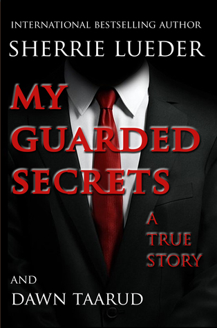 My Guarded Secrets