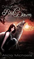 Daughter of the Red Dawn (The Lost Kingdom of Fallada, #1)