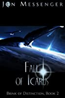 Fall of Icarus (Brink of Distinction #2)