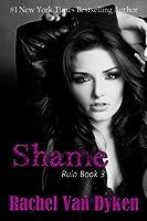 Shame (Ruin, #3)