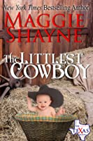 The Littlest Cowboy (The Texas Brands #1)