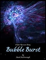 Bubble Burst: A Star Runner Story