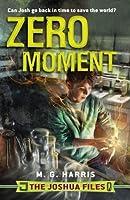 The Joshua Files: Zero Moment