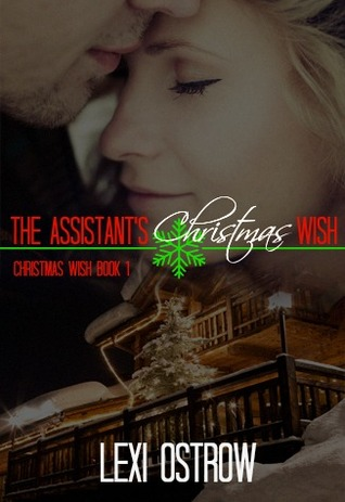 The Assistant's Christmas Wish by Lexi Ostrow