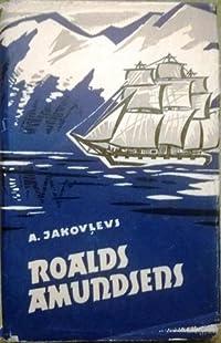 Roalds Amundsens