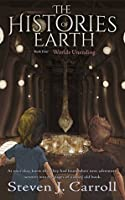 Worlds Unending (The Histories of Earth #4)