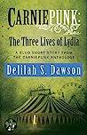 Carniepunk: The Three Lives of Lydia (Blud, # 0.5)