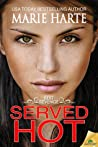 Served Hot (Best Revenge, #2)