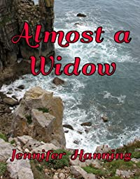 Almost a Widow (The Hamilton Sisters, #3)