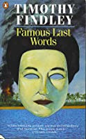 last words by timothy findley
