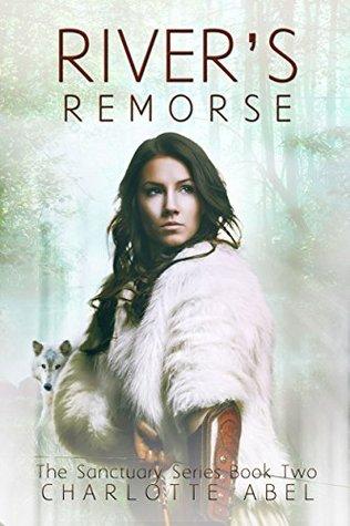 River's Remorse by Charlotte Abel