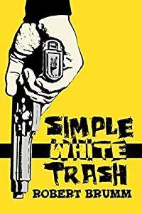Simple White Trash