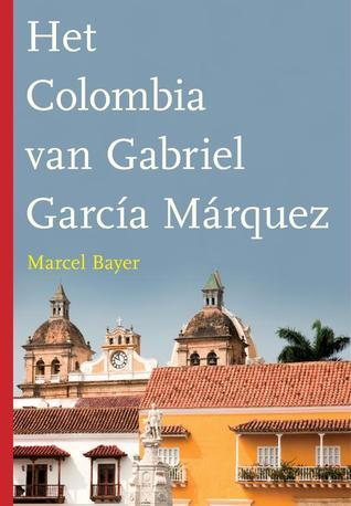 Het Colombia van Gabriel garcia Marquez