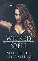 Wicked Spell (Dark Spell, #2)