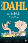 The BFG: A Set of Plays ebook download free