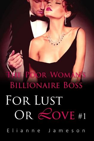 The Poor Woman's Billionaire Boss by Elianne Jameson