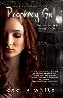 Prophecy Girl (Angel Academy #1)